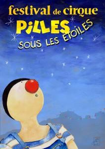 """Festival de cirque """"Pilles sous les étoiles"""""""